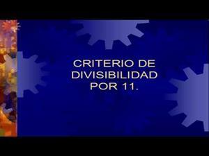 Criterios de divisibilidad por 11