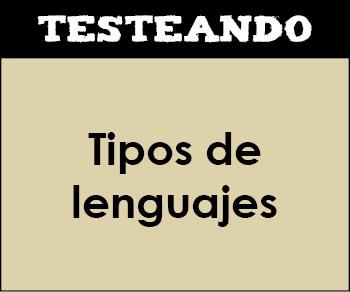 Tipos de lenguajes. 2º Bachillerato - Lengua (Testeando)