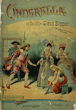 Cinderella or The little glass slipper (International Children's Digital Library)