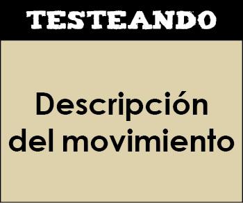 Descripción del movimiento. 1º Bachillerato - Física (Testeando)
