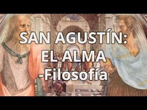 San Agustín. El alma