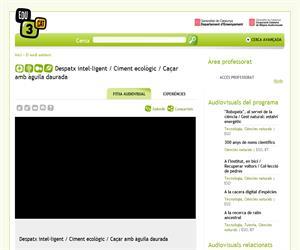 Despatx intel·ligent / Ciment ecològic / Caçar amb àguila daurada (Edu3.cat)