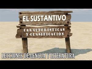 EL SUSTANTIVO - Características y clasificación