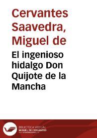 El ingenioso hidalgo Don Quijote de la Mancha (Primera Parte. Audiolibro). Miguel de Cervantes