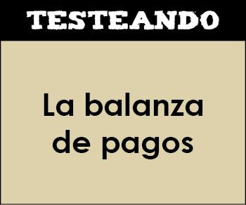 La balanza de pagos. 1º Bachillerato - Economía (Testeando)