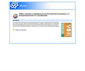 Política educativa en Andalucía para la Sociedad del Conocimiento. La incorporación de las TIC a la educación