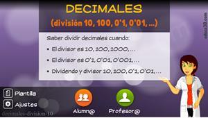 Decimales (dividir entre 10,100, 0'1, 0'01, …) - Unidad interactiva