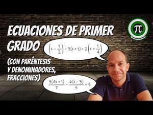 Ecuaciones de primer grado (Con paréntesis y denominadores)