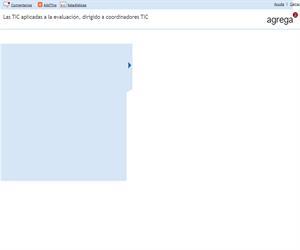 Las TIC aplicadas a la evaluación, dirigido a coordinadores TIC (Proyecto Agrega)