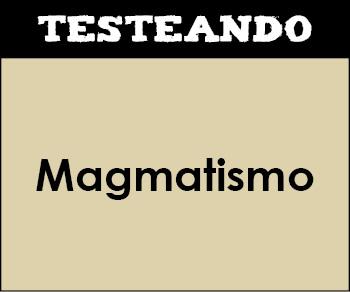 Magmatismo. 1º Bachillerato - Geología (Testeando)