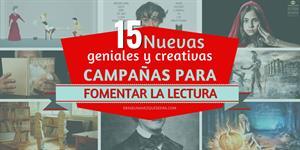 Geniales y creativas campañas para fomentar la lectura