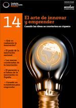 El arte de innovar y emprender: cuando las ideas se convierten en riqueza (Fundación para la Innovación Bankinter en colaboración con Accenture)