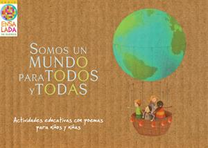 Somos un mundo para todos y todas. Actividades educativas con poemas para niños y niñas