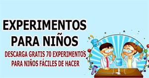 70 Experimentos para Niños Fáciles de Hacer