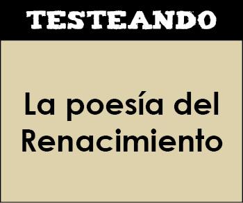 La poesía del Renacimiento. 1º Bachillerato - Literatura (Testeando)