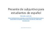 Presente de subjuntivo para estudiantes de español.