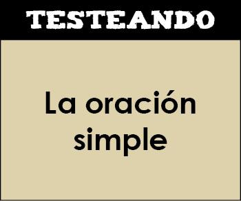 La oración simple. 4º ESO - Lengua (Testeando)
