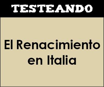El Renacimiento en Italia. 2º Bachillerato - Historia del Arte (Testeando)
