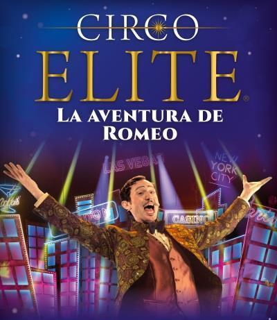 """Circo Elite """"La aventura de Romeo"""""""