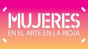 Festival Mujeres en el Arte de La Rioja