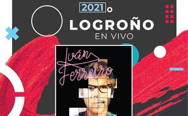 Iván Ferreiro actuará el 21 de mayo en Riojafórum