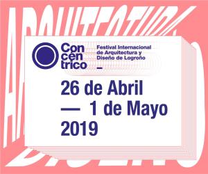 Concéntrico. Festival Internacional de Arquitectura y Diseño de Logroño