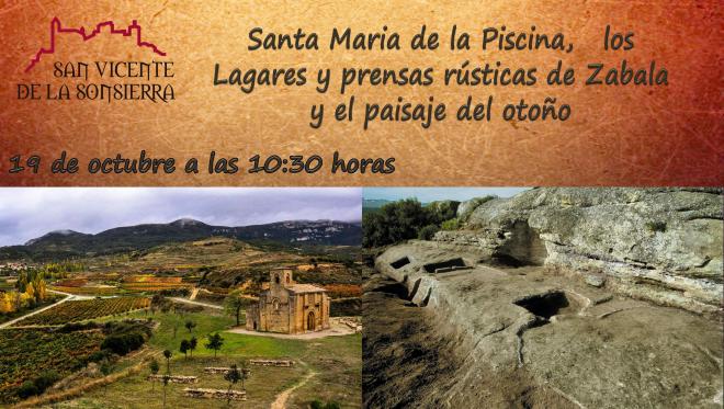 Santa Mª de la Piscina, los lagares y prensas rústicas de Zabala y el paisaje del otoño