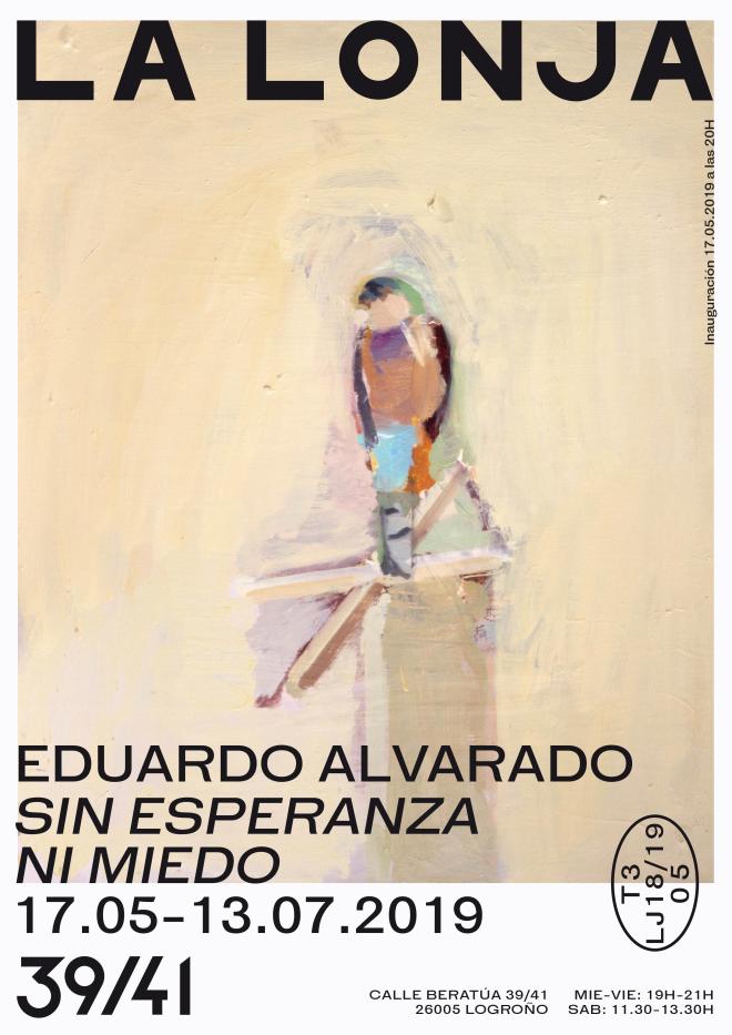 """""""Sin esperanza ni miedo""""/ Eduardo Alvarado"""