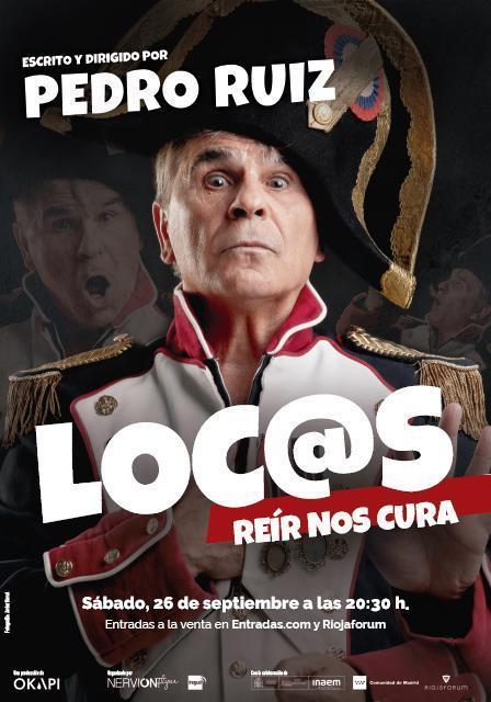 """Pedro Ruiz """"LOC@S - REÍR NOS CURA"""""""