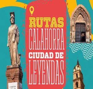 """Rutas """"Calahorra ciudad de leyendas"""""""