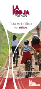 Ruta por La Rioja con niños