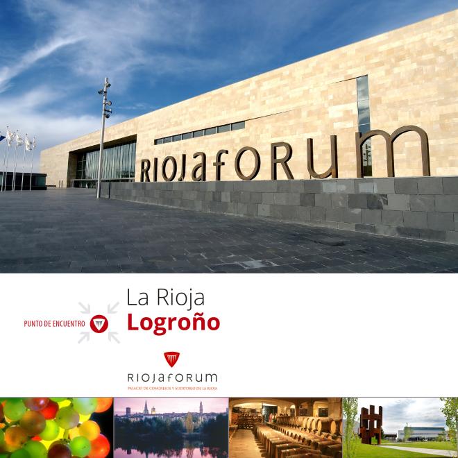 La Rioja- Logroño. Punto de encuentro Riojaforum
