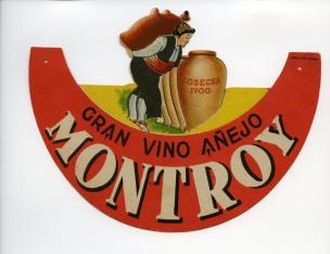 Collarín publicitario. Gran vino añejo Montroy