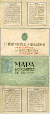 Mapa gastronómico de España. XII Feria Oficial e Internacional de Muestras en Barcelona. 10-25 junio 1944