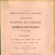 Application du sulfure de carbone au traitement des vignes phylloxéres.5º et 6º années. Rapport sur les travaux des années 1880 et 1881 et sur les