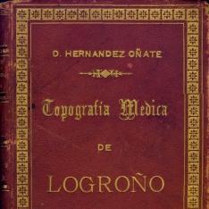 Topografía médica y estadística demográfico-sanitaria de Logroño